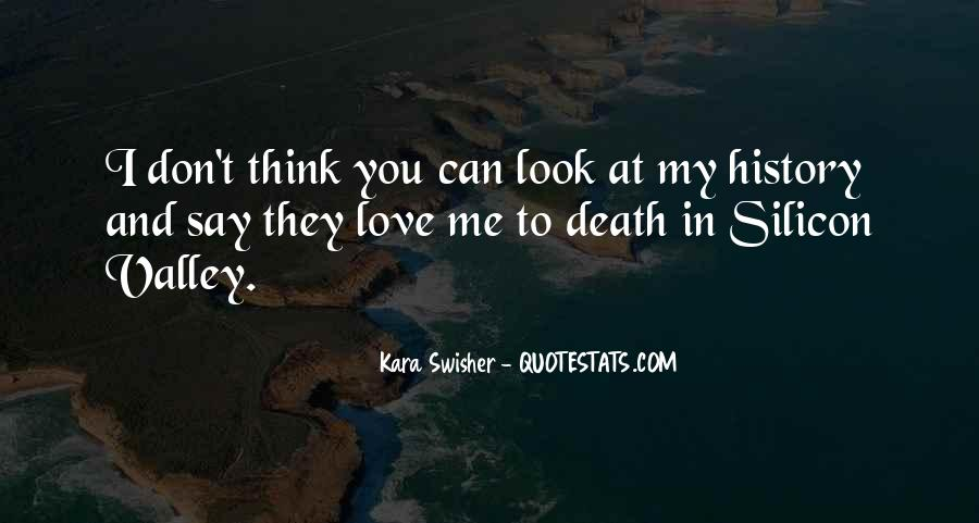 Look At My Love Quotes #641311