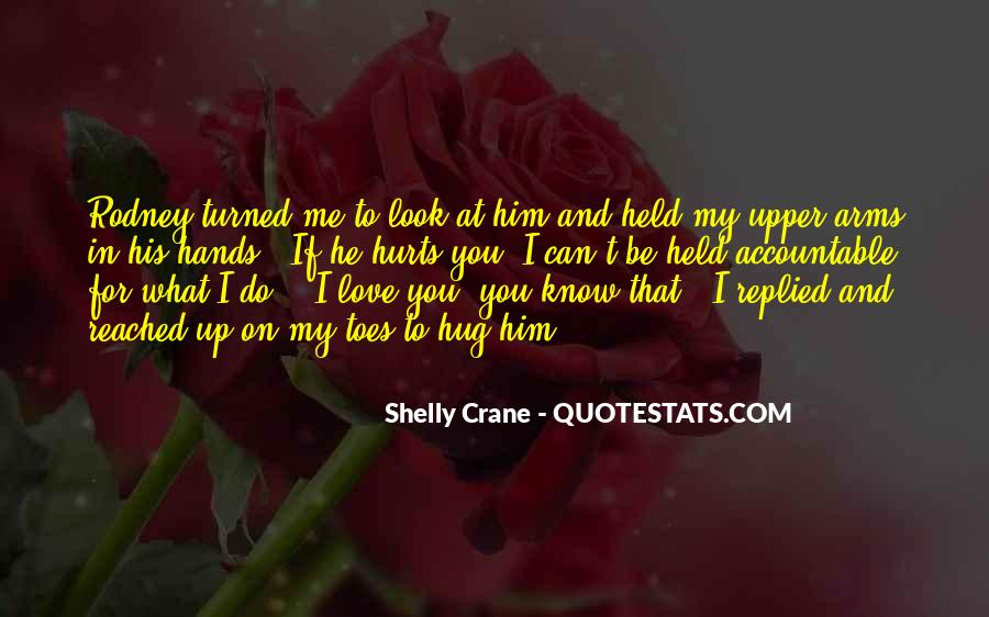 Look At My Love Quotes #765520