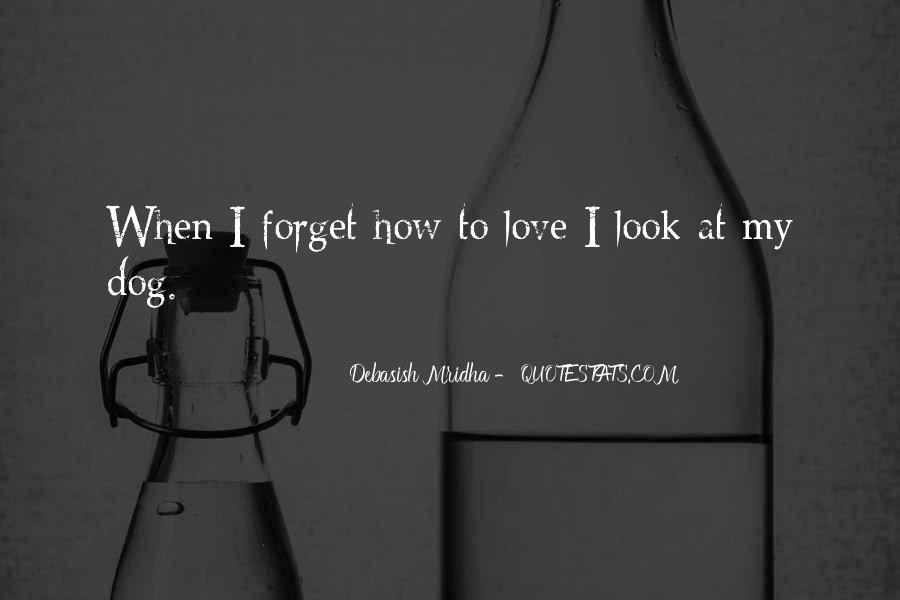 Look At My Love Quotes #95725