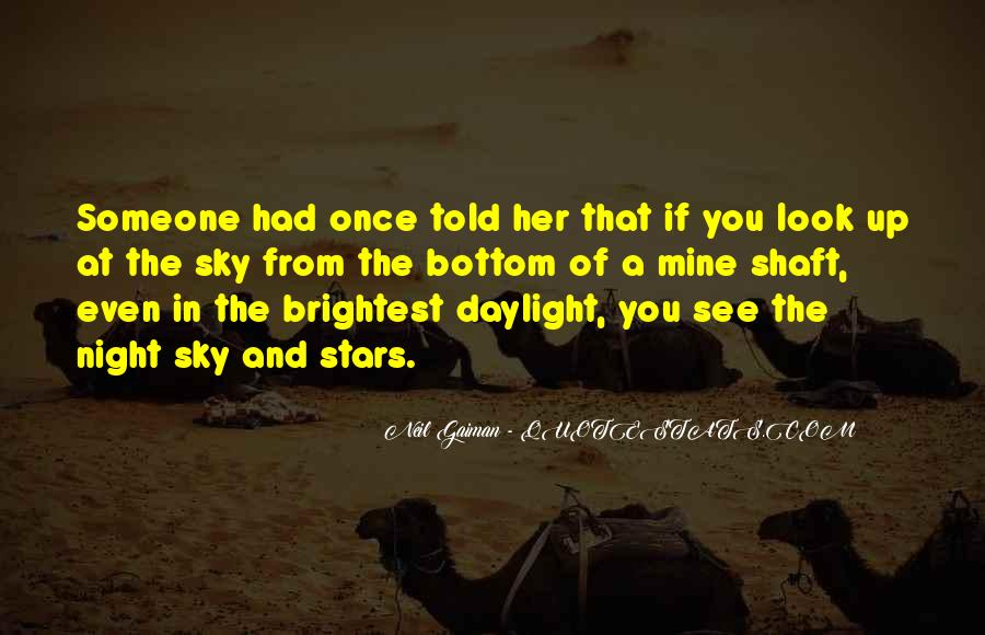 Look At Stars Quotes #300158