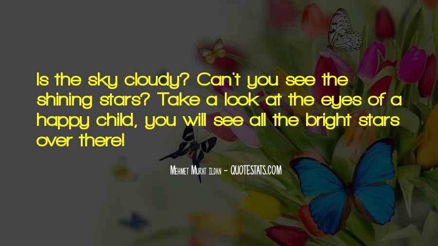 Look At Stars Quotes #360172