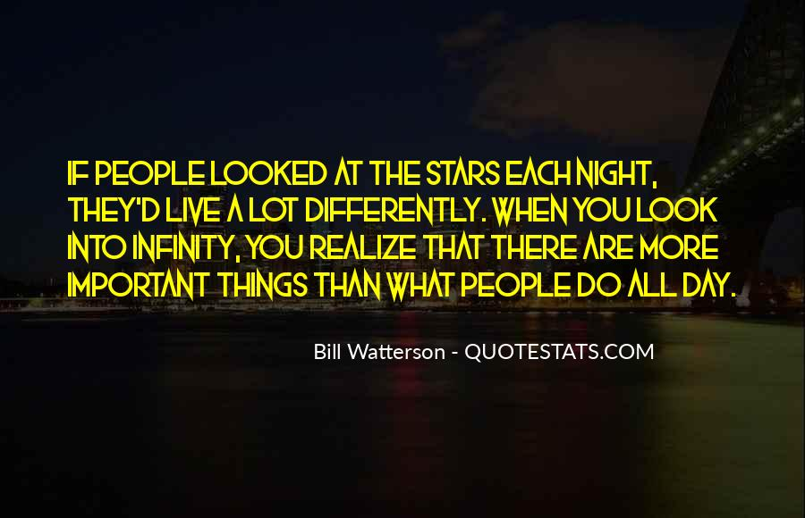 Look At Stars Quotes #406170