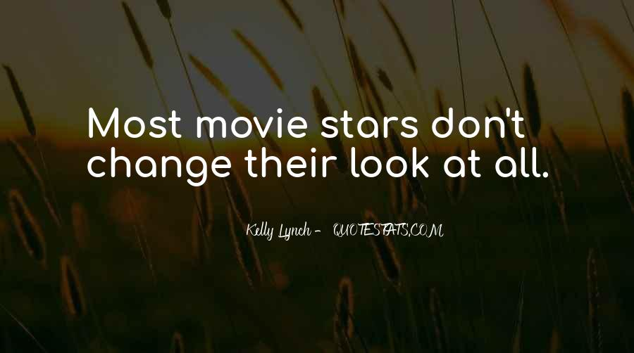 Look At Stars Quotes #463581