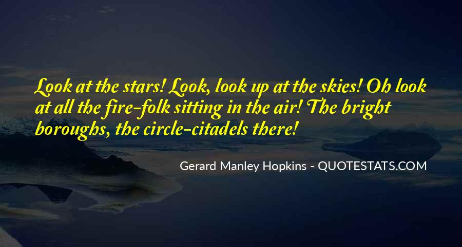 Look At Stars Quotes #529596