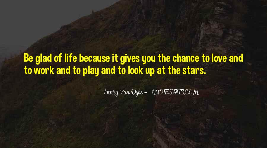 Look At Stars Quotes #534048