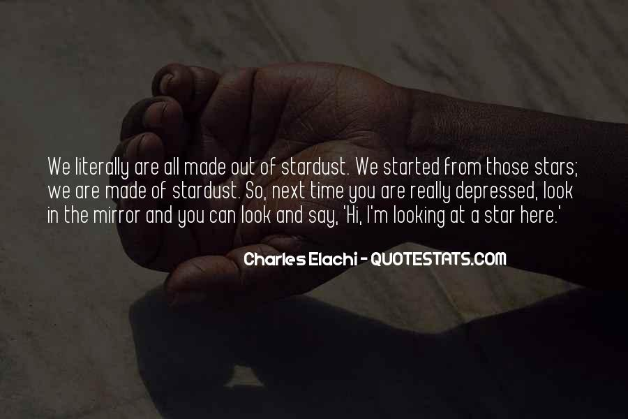 Look At Stars Quotes #535511