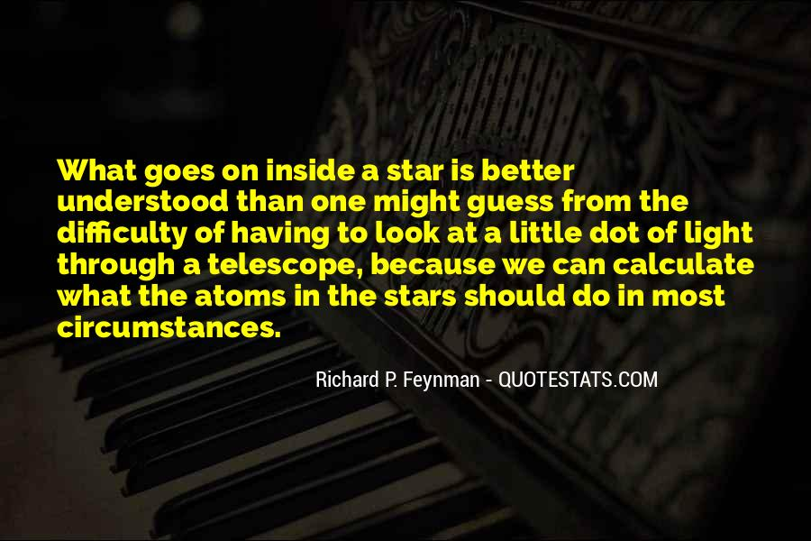 Look At Stars Quotes #671746