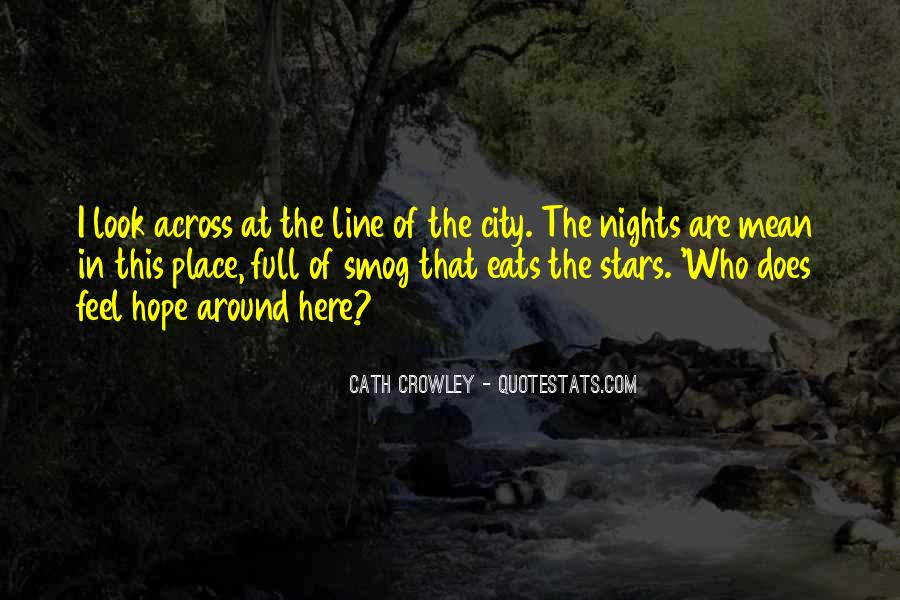Look At Stars Quotes #703460