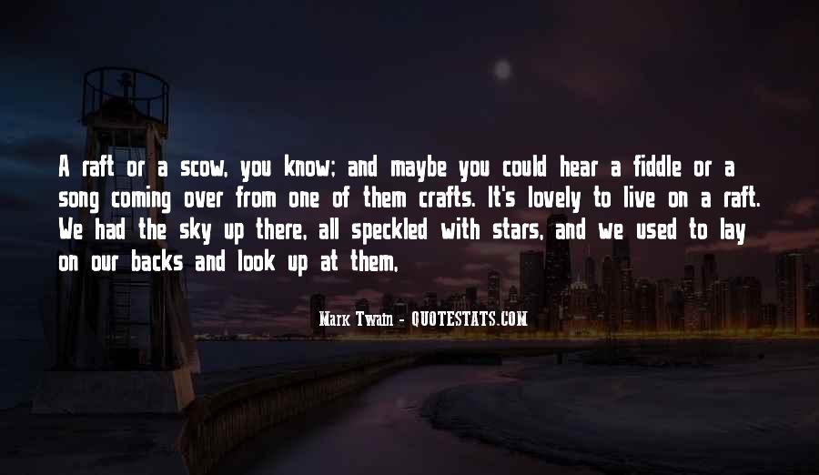 Look At Stars Quotes #717767
