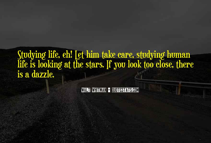 Look At Stars Quotes #753622