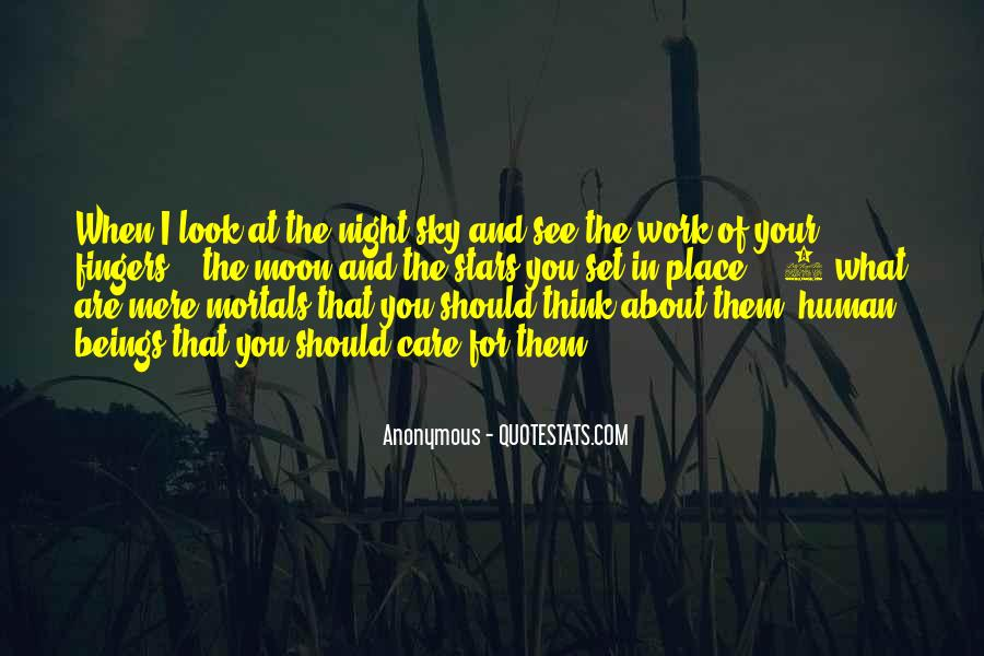 Look At Stars Quotes #753636