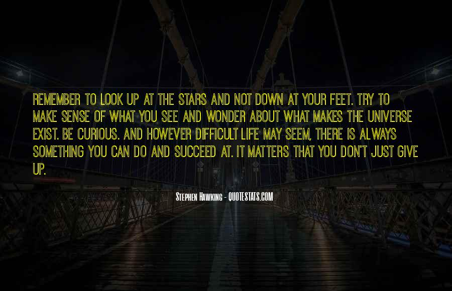 Look At Stars Quotes #79314