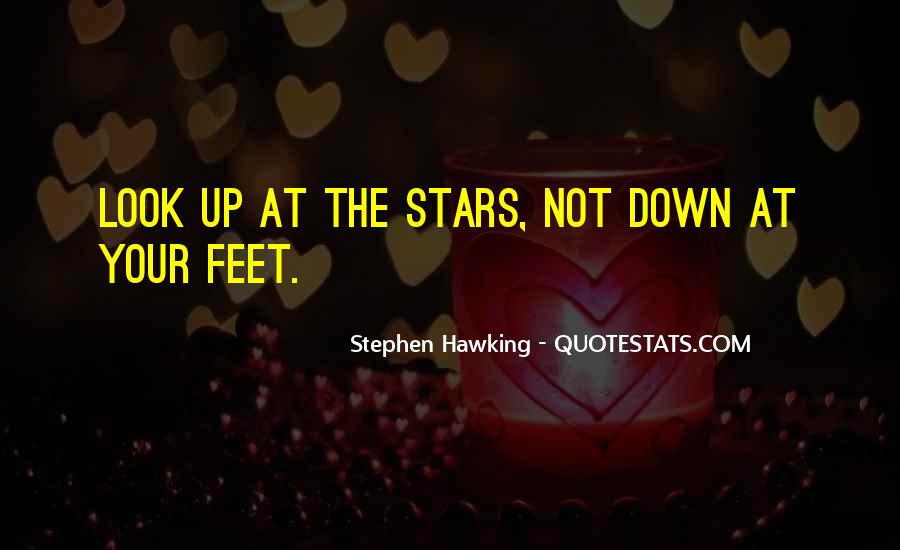 Look At Stars Quotes #844976