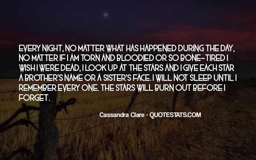 Look At Stars Quotes #848035