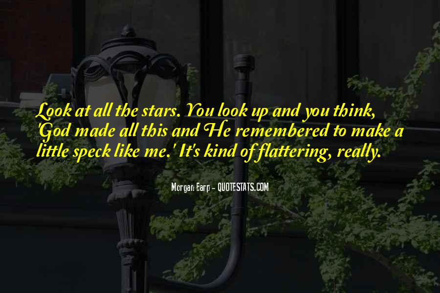 Look At Stars Quotes #891034