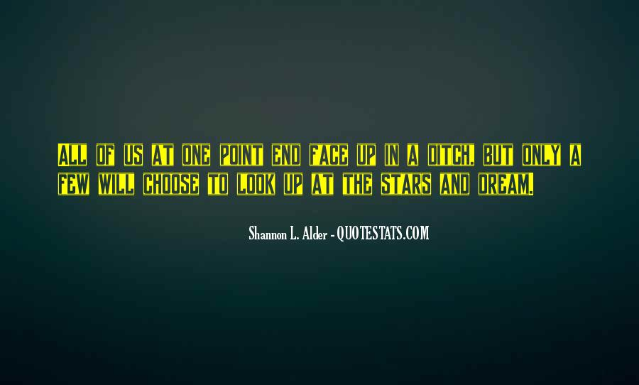Look At Stars Quotes #945710