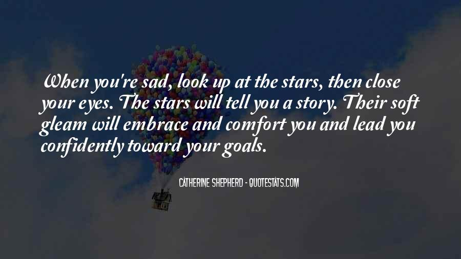Look At Stars Quotes #976259