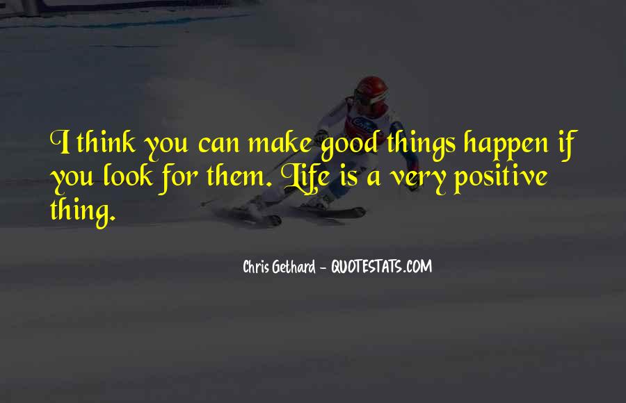 Look At Your Own Life Quotes #10814