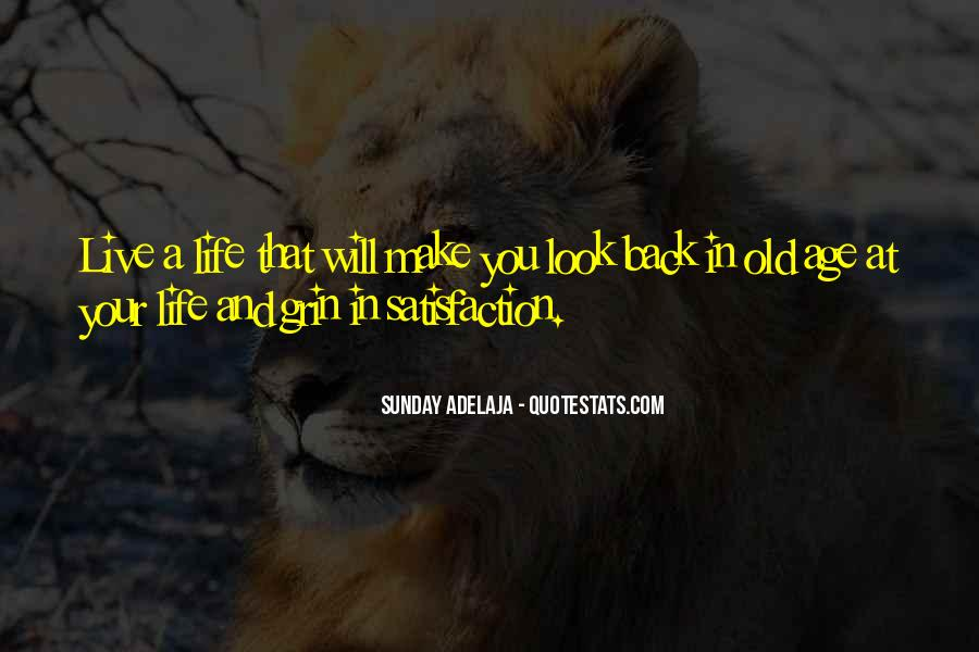 Look At Your Own Life Quotes #15374
