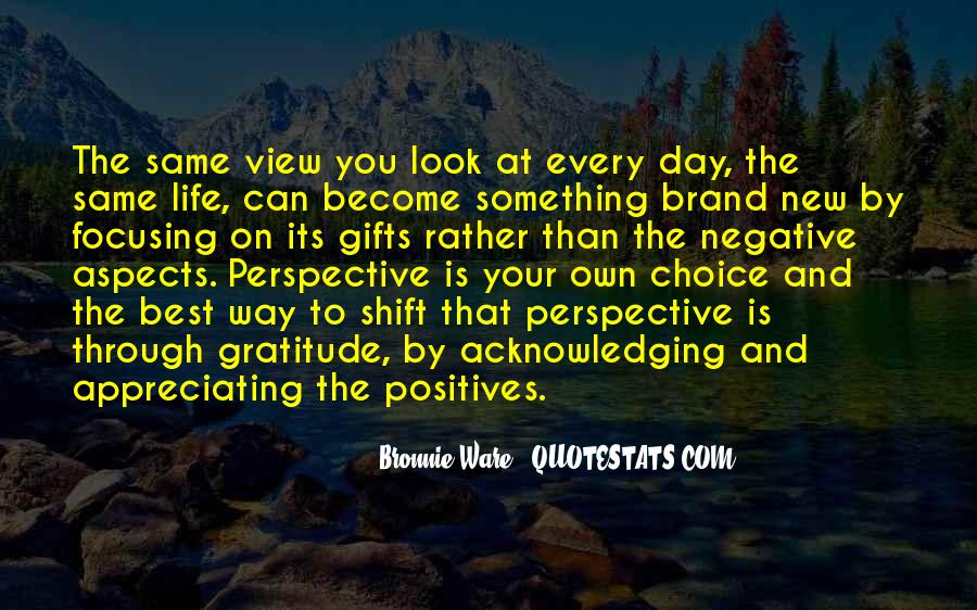 Look At Your Own Life Quotes #1707830