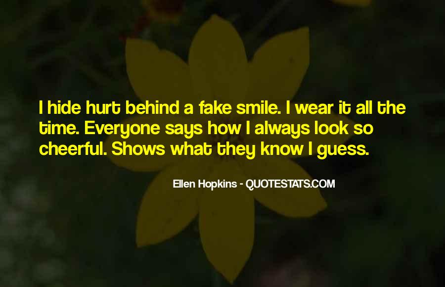 Look Behind The Smile Quotes #1262141
