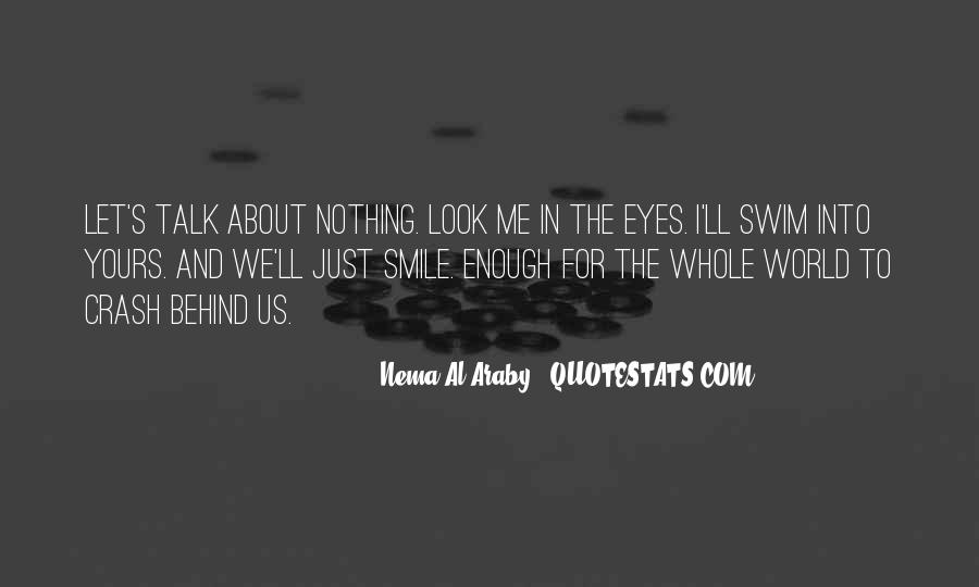 Look Behind The Smile Quotes #239460
