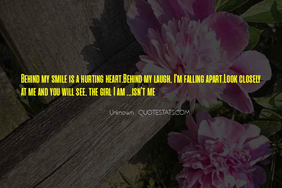 Look Behind The Smile Quotes #907193