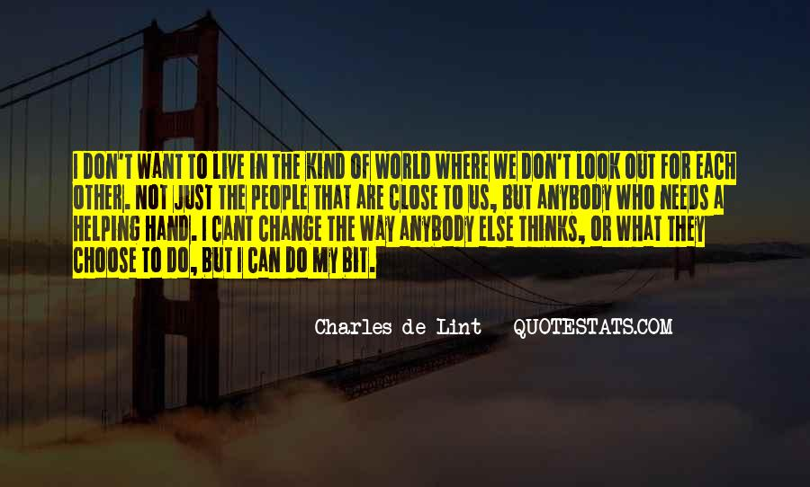 Look Each Other Quotes #107645