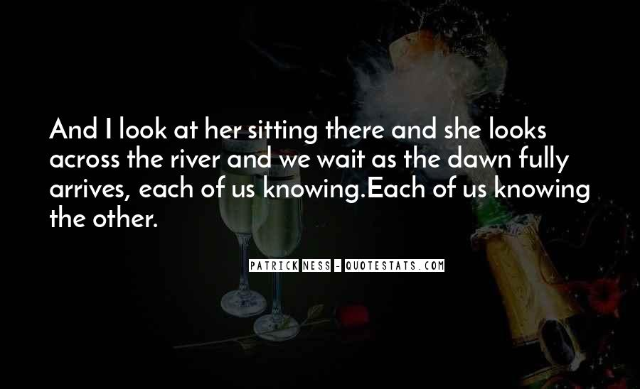 Look Each Other Quotes #118022