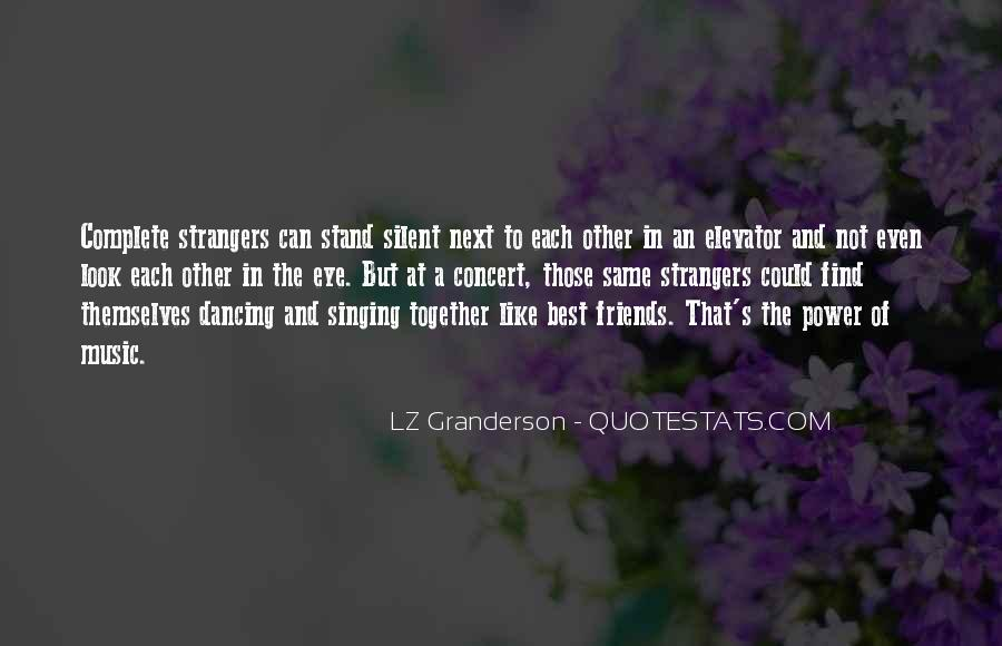 Look Each Other Quotes #126506