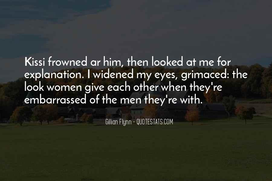 Look Each Other Quotes #127490