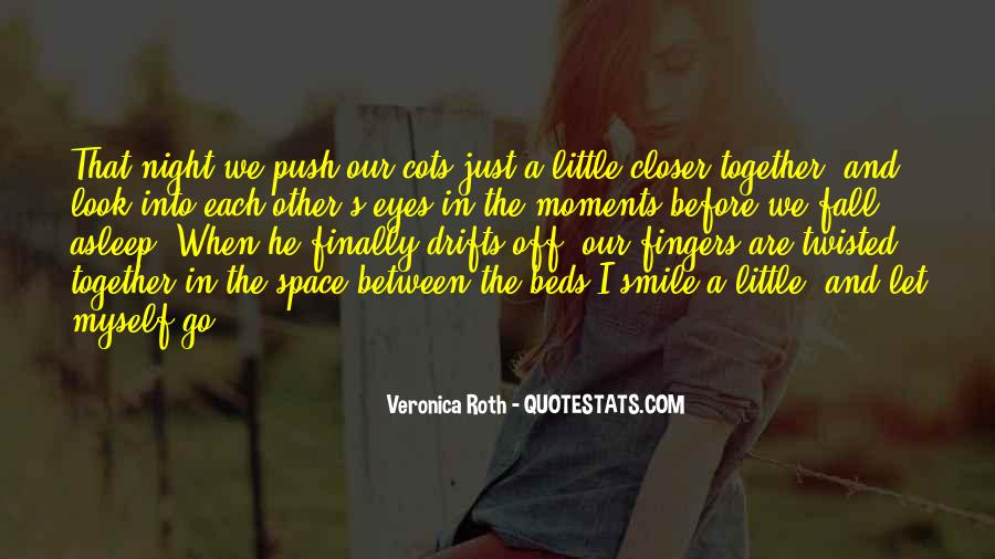 Look Each Other Quotes #259763
