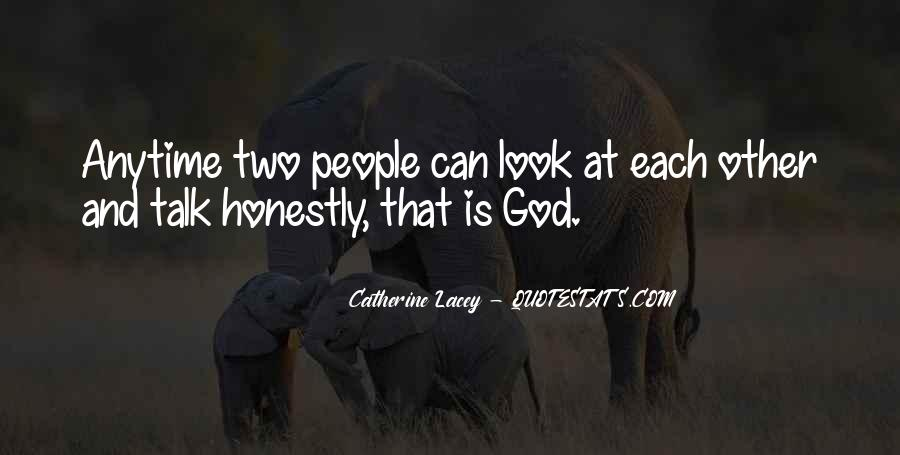 Look Each Other Quotes #296116