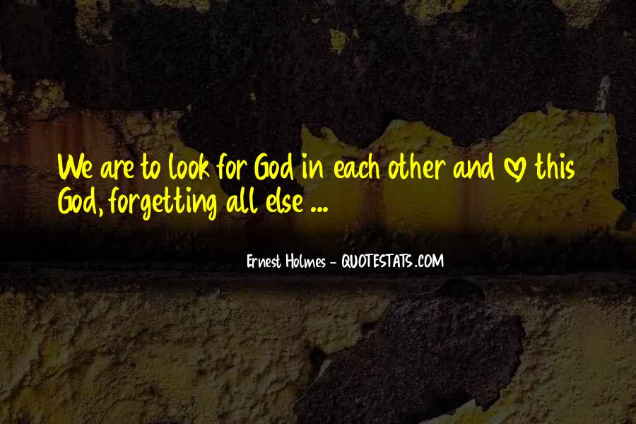 Look Each Other Quotes #349069