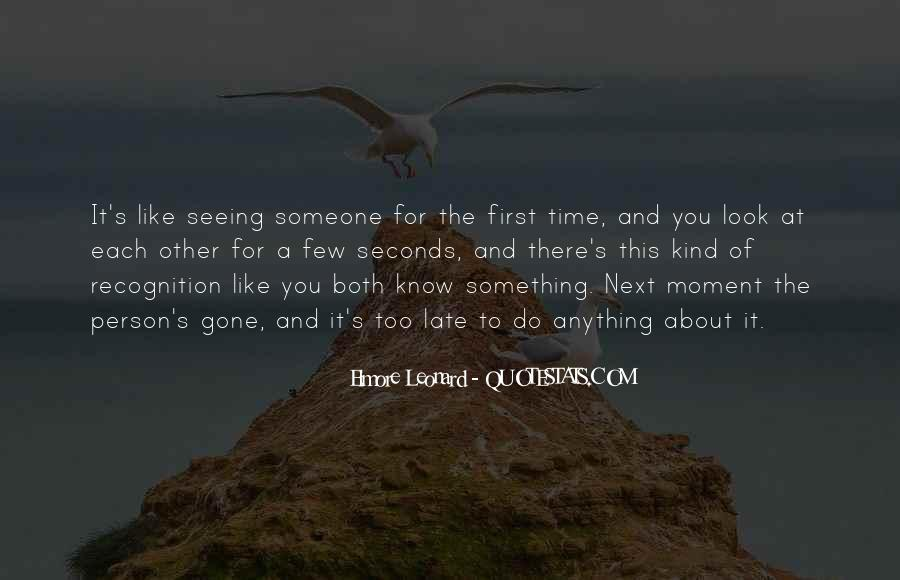 Look Each Other Quotes #496972