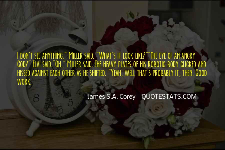 Look Each Other Quotes #578863