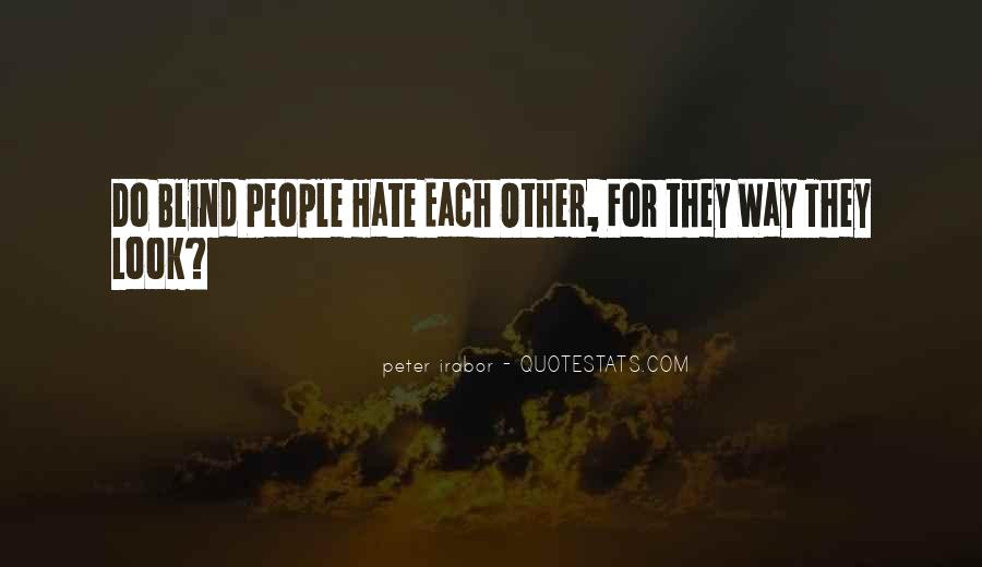 Look Each Other Quotes #591380