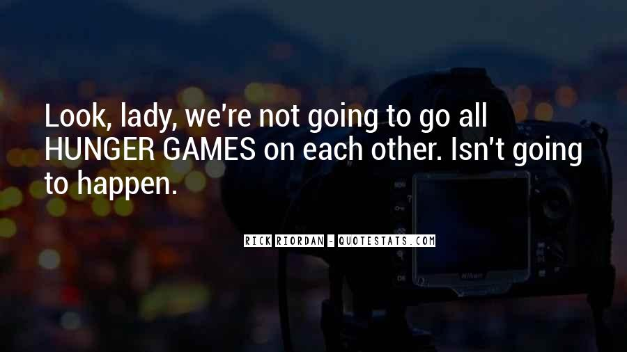 Look Each Other Quotes #595044