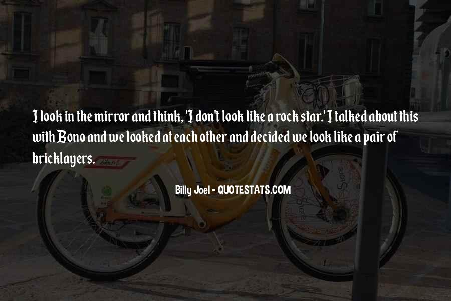 Look Each Other Quotes #603888