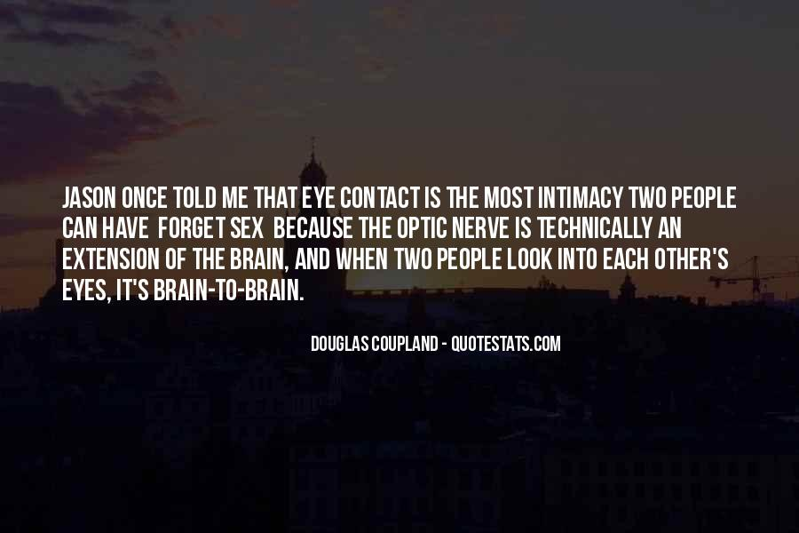 Look Each Other Quotes #633240