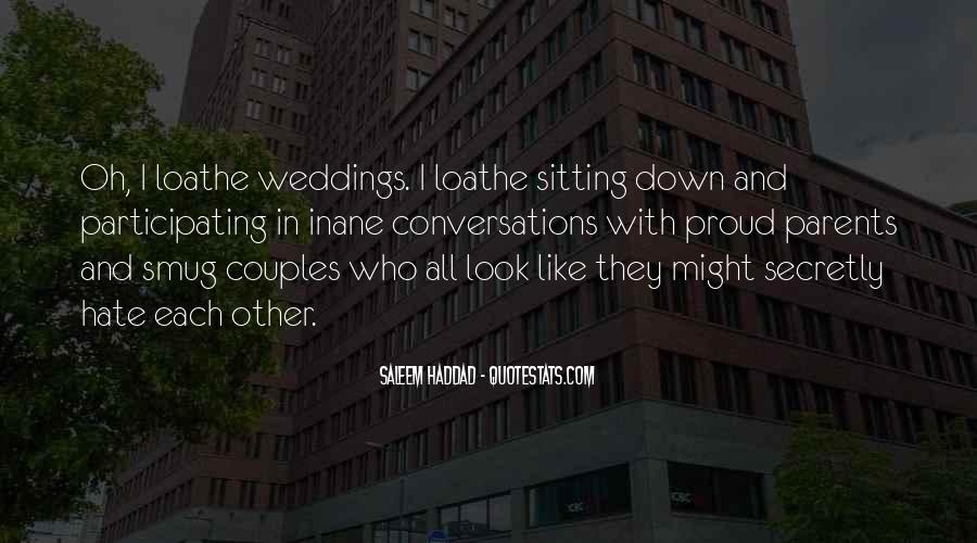 Look Each Other Quotes #656774