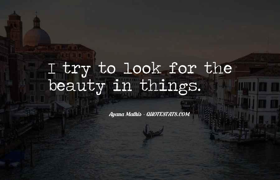 Look For Beauty Quotes #798379