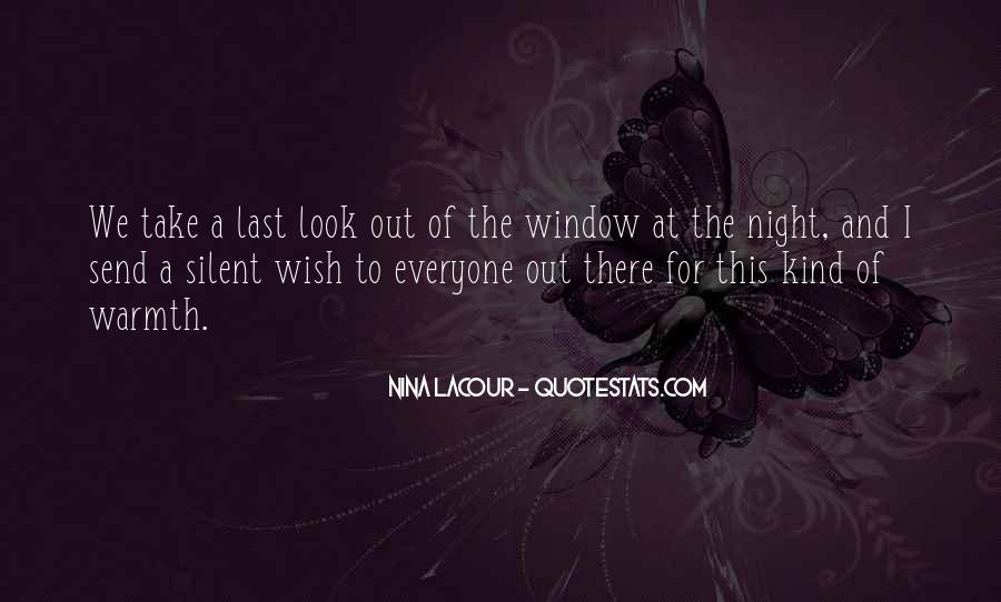 Look Out The Window Quotes #1151056