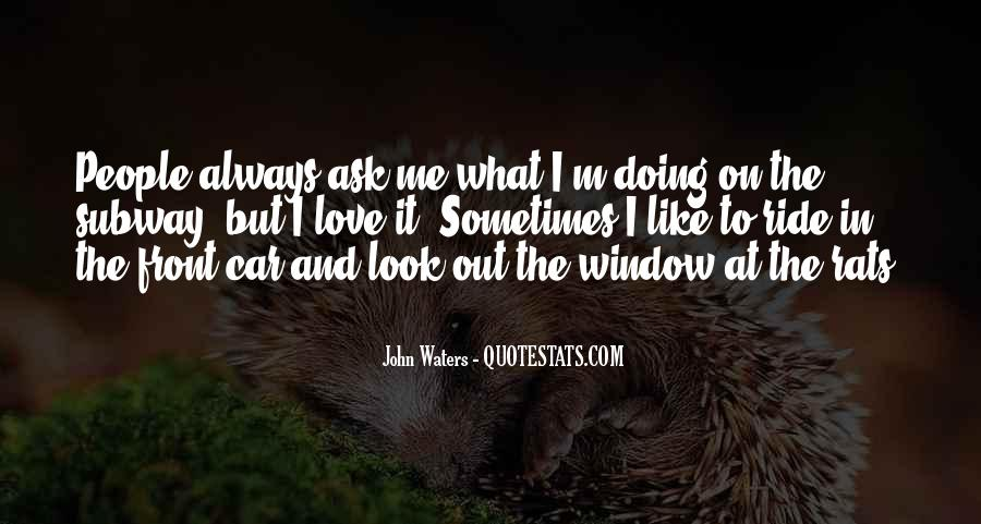 Look Out The Window Quotes #1341600