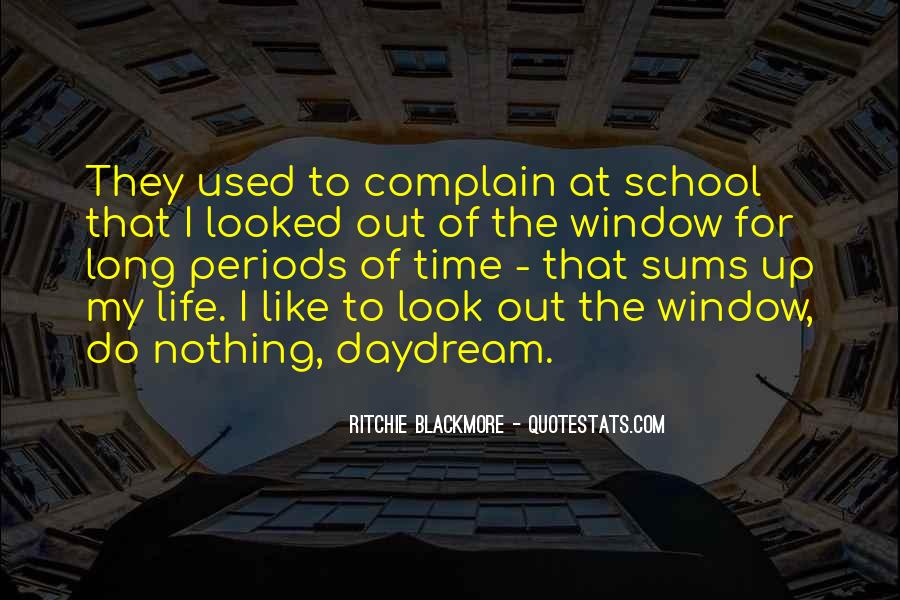 Look Out The Window Quotes #870063