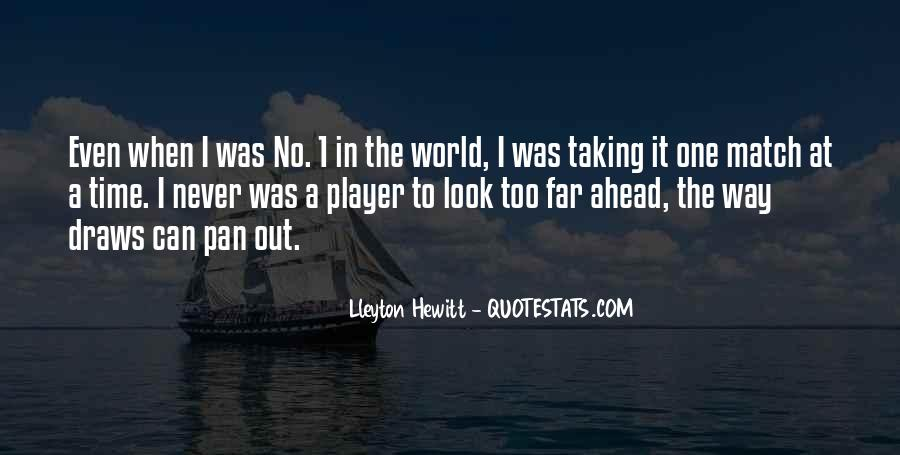 Look Out World Quotes #154181