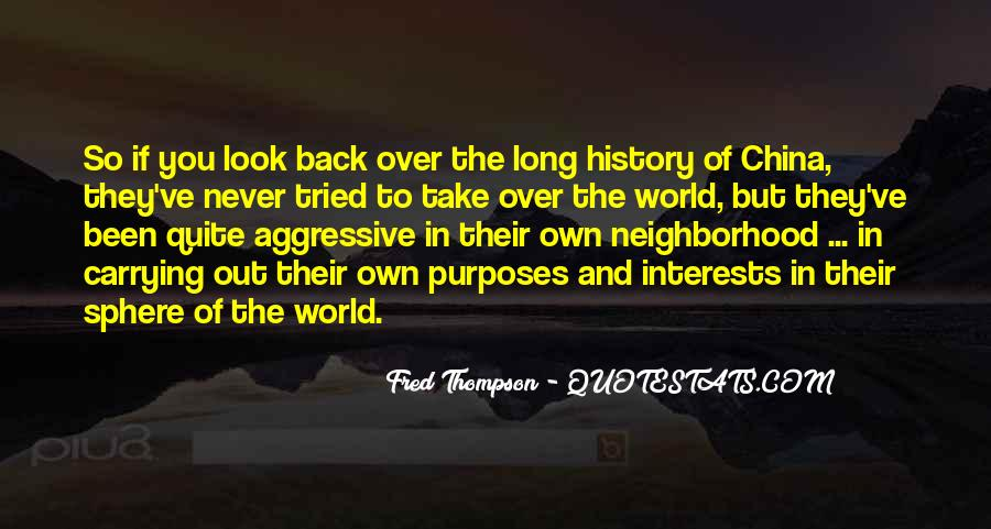 Look Out World Quotes #410312