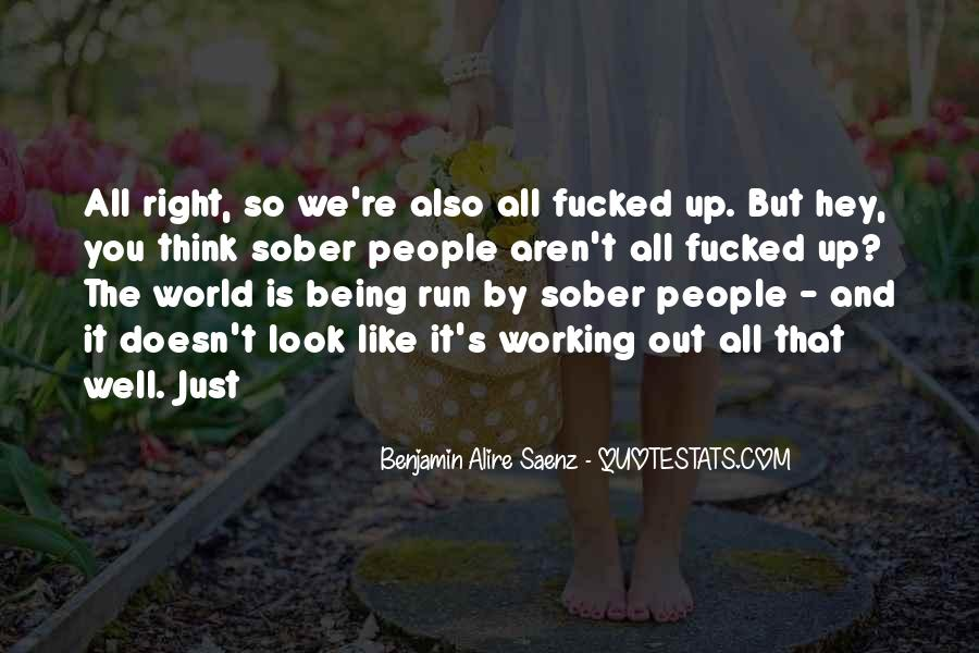 Look Out World Quotes #539567