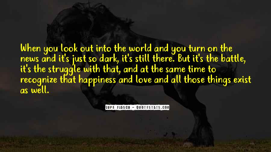 Look Out World Quotes #601986