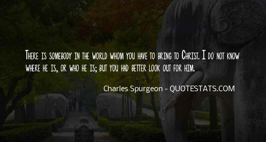 Look Out World Quotes #783505